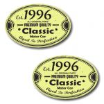PAIR Distressed Aged Established 1996 Aged To Perfection Oval Design Vinyl Car Sticker 70x45mm Each